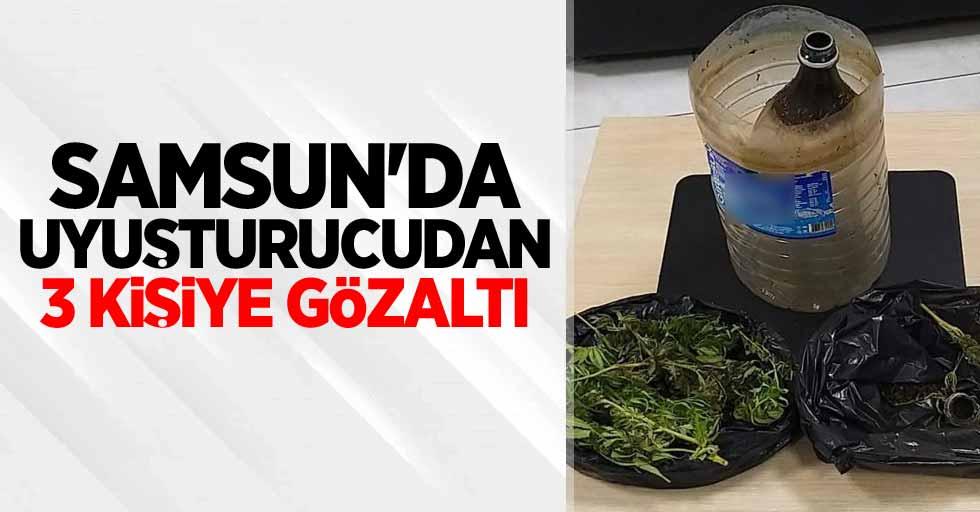 Samsun'da uyuşturucudan 3 kişiye gözaltı