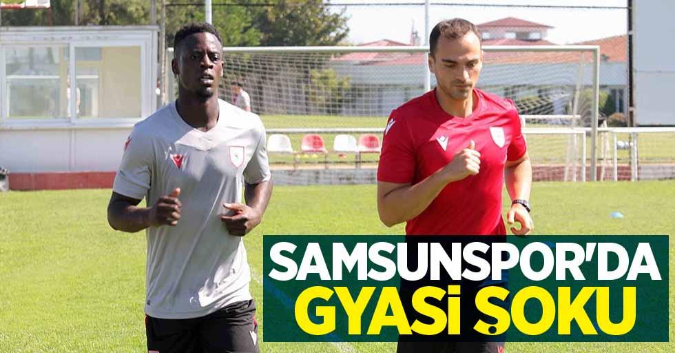 Samsunspor'da Gyasi şoku