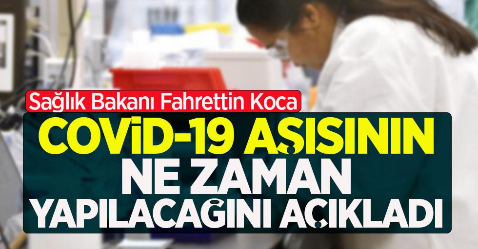 Fahrettin Koca Covid-19 aşısının ne zaman yapılacağını açıkladı!