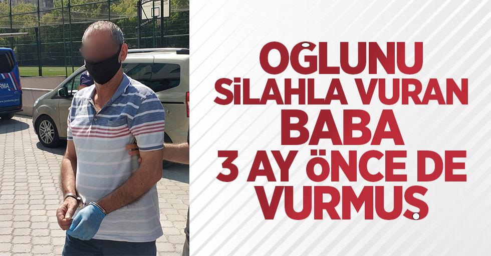 Oğlunu silahla vuran baba 3 ay önce de vurmuş
