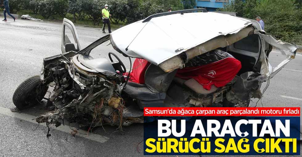 Samsun'da korkunç kazadan sürücü sağ kurtuldu