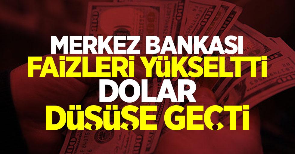 Merkez Bankası faizleri yükseltti dolar düşüşe geçti