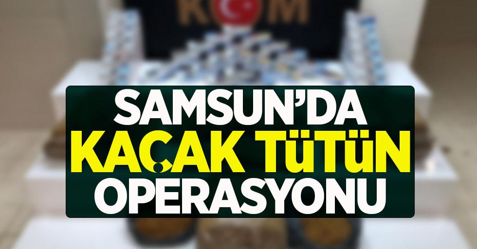 Samsun'da kaçak tütün operasyonu
