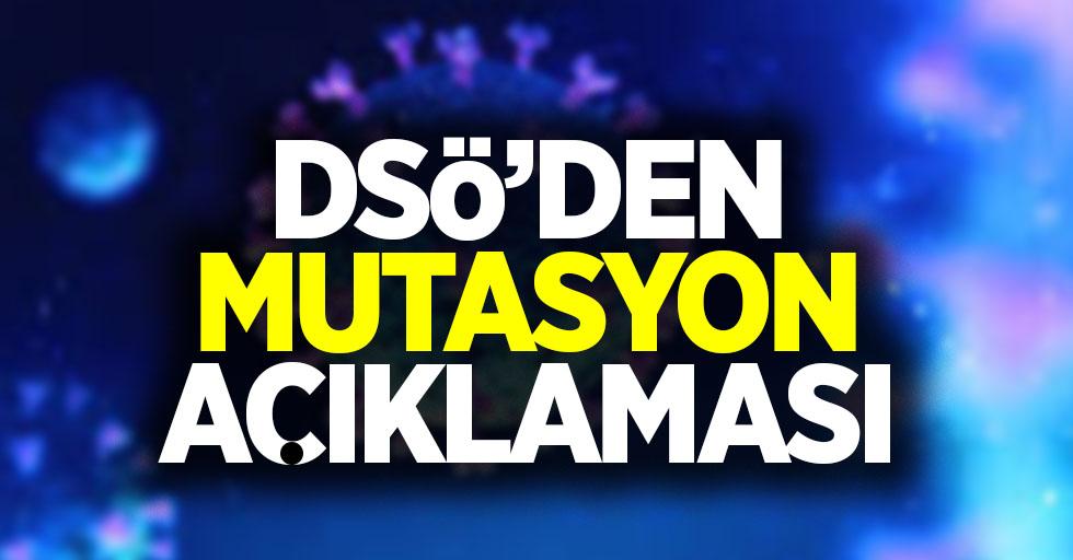 DSÖ'den mutasyon açıklaması