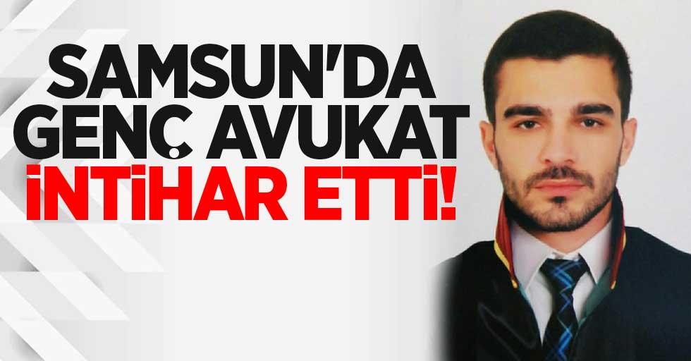 Samsun'da genç avukat intihar etti!