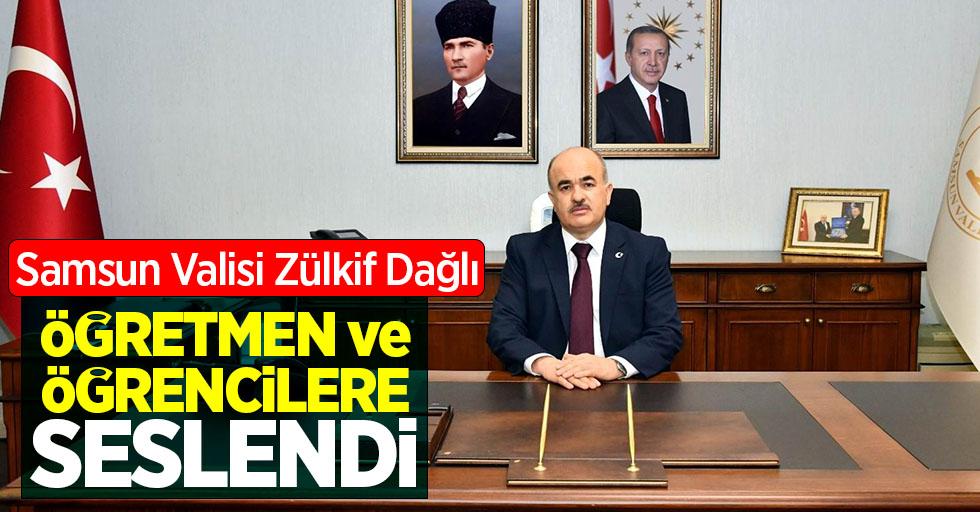 SamsunValisi Dr. Zülkif Dağlı, öğretmen ve öğrencilere seslendi