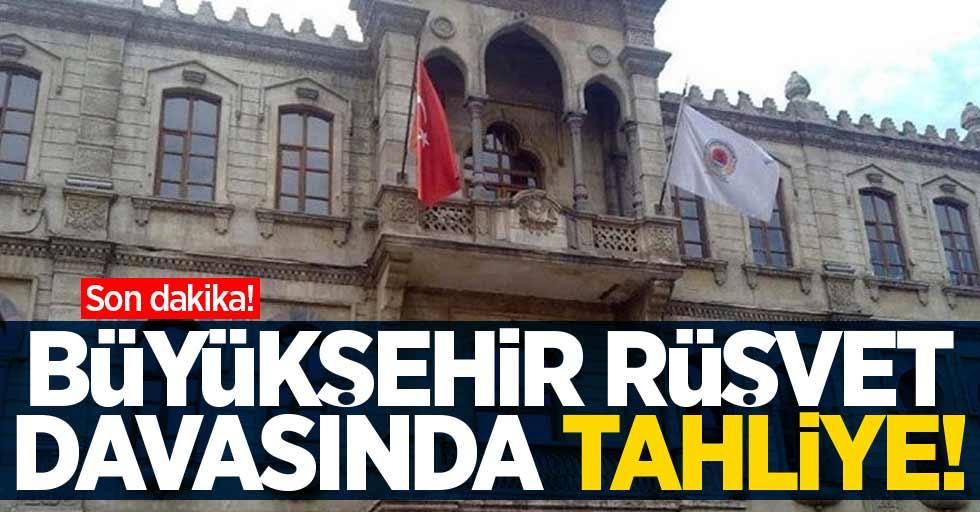 Samsun Büyükşehir Belediyesi rüşvet olayında tahliye!