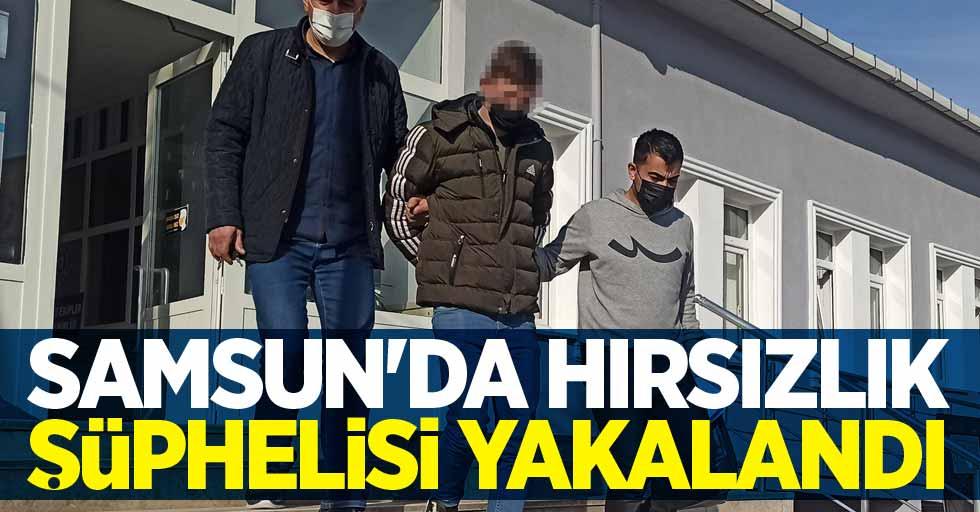Samsun'da hırsızlık şüphelisi yakalandı