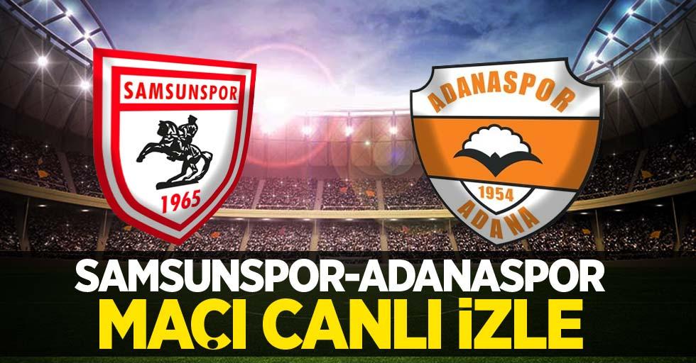 Samsunspor-Adanaspor Maçı Canlı İzle