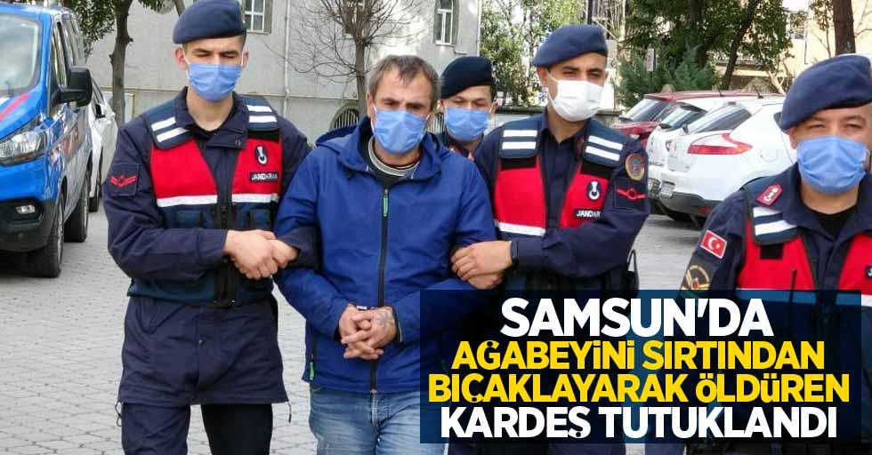 Samsun'da ağabeyini sırtından bıçaklayaraköldüren kardeş tutuklandı