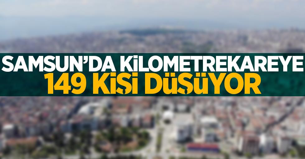 Samsun'da kilometrekareye 149 kişi düşüyor