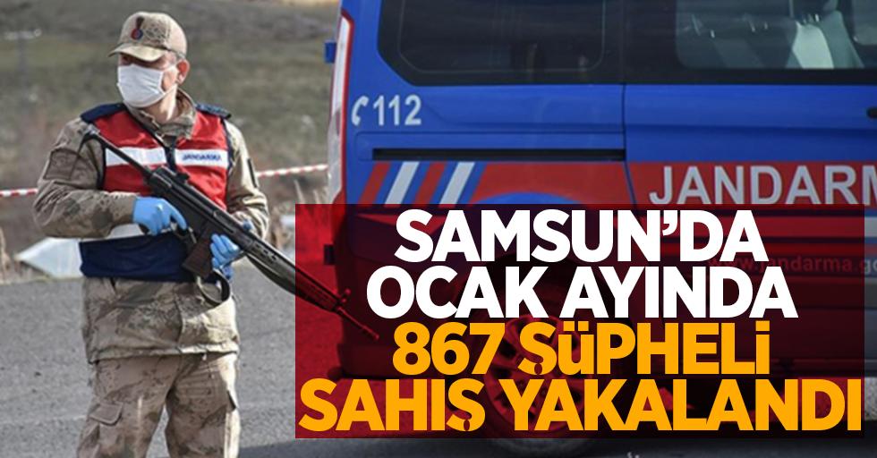 Samsun'da Ocak ayında 867 şüpheli şahıs yakalandı