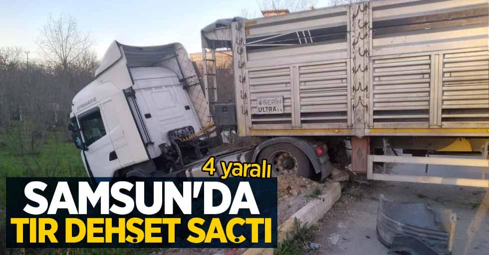 Samsun'da tır dehşet saçtı: 4 yaralı