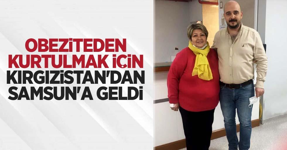 Obeziteden kurtulmak için Kırgızistan'dan Samsun'a geldi