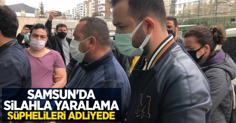 Samsun'da silahla yaralama şüphelileri adliyede