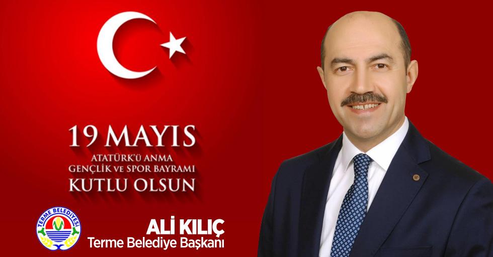Ali Kılıç 19 Mayıs Mesajı