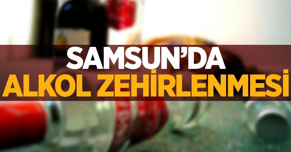 Samsun'da alkol zehirlenmesi