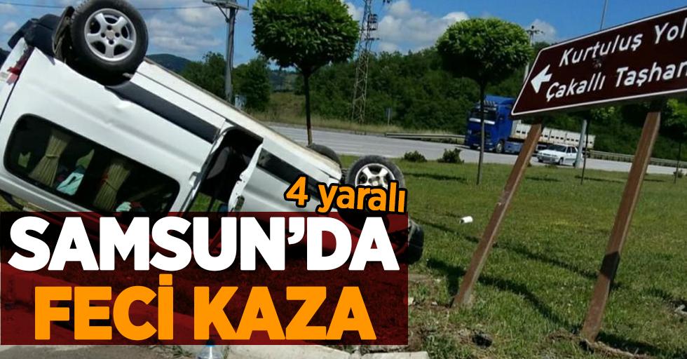 Samsun'da feci kaza: 4 yaralı
