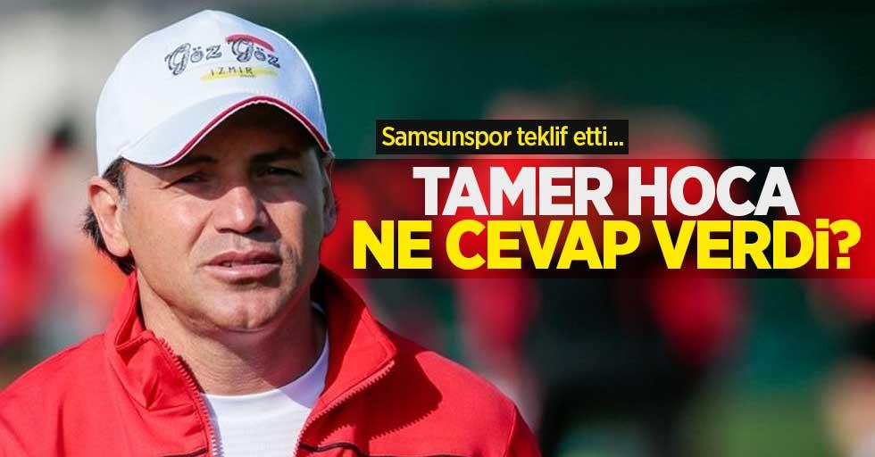 Samsunspor teklif etti... Tamer hocane cevap verdi...