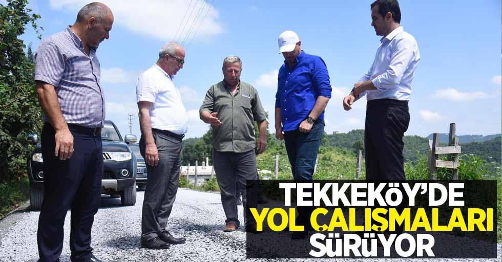 Tekkeköy'de yol çalışmaları sürüyor