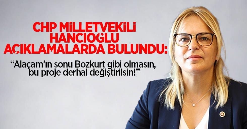 CHP Milletvekili Hancıoğlu açıklamalarda bulundu: