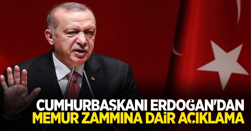 Cumhurbaşkanı Erdoğan'dan memur zammı ile ilgili açıklama geldi...