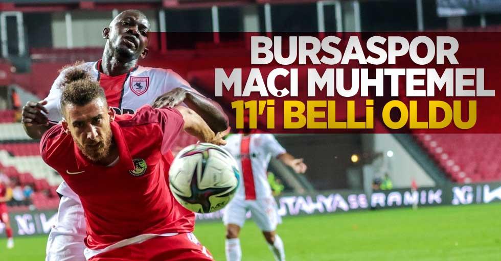 Bursaspor maçımuhtemel 11'i belli oldu