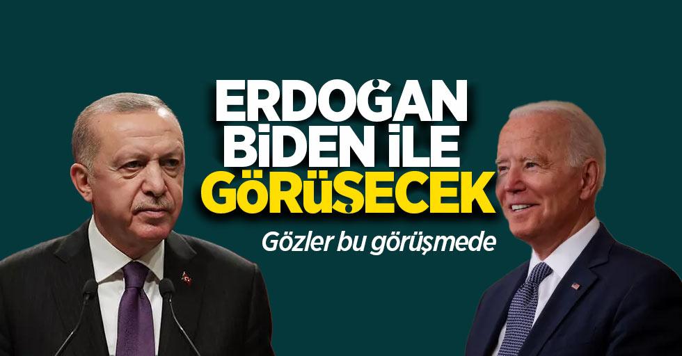 Erdoğan, Biden ile görüşecek