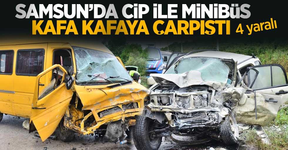 Samsun'da cip ile minibüs kafa kafaya çarpıştı: 4 yaralı