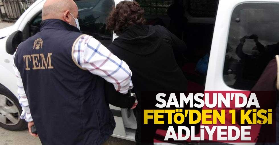 Samsun'da FETÖ'den 1 kişi adliyede
