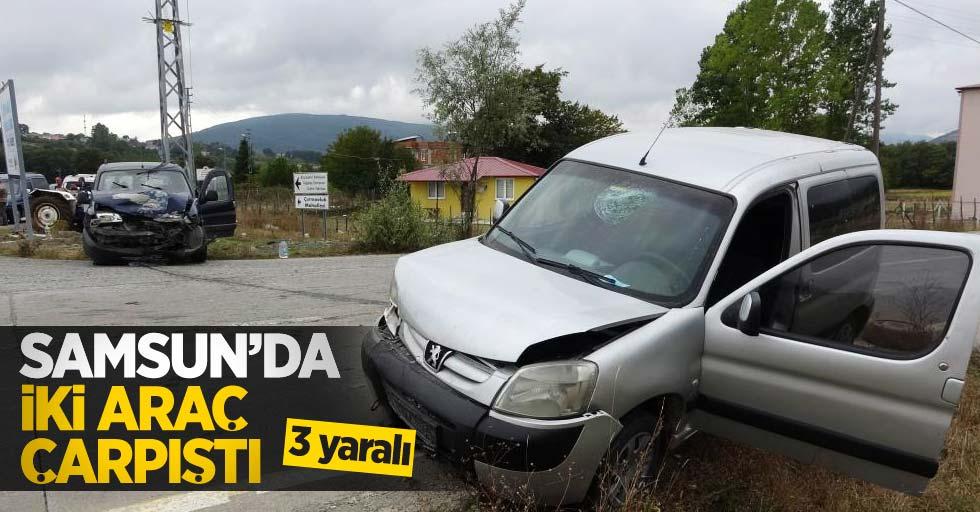 Samsun'da iki araç çarpıştı: 3 yaralı