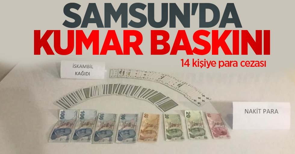 Samsun'da kumar baskını: 14 kişiye para cezası