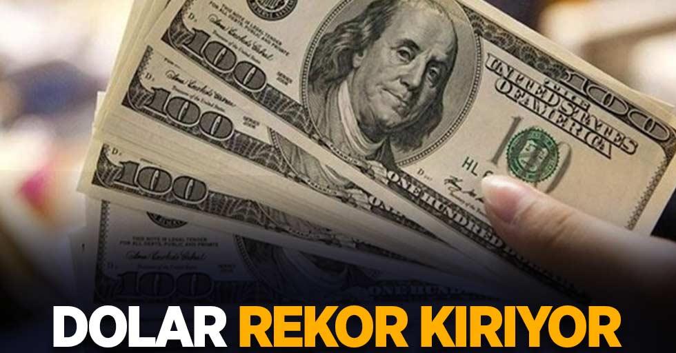 Dolar rekor kırıyor!