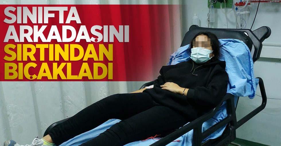 Samsun'da okulda dehşet! Sınıfta arkadaşını sırtından bıçakladı