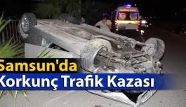 Samsun'da Korkunç Trafik Kazası