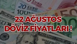 22 Ağustos Döviz Fiyatları