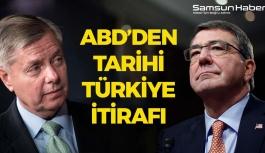 ABD'den Tarihi Türkiye itirafı