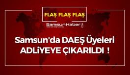 Samsun'da DAEŞ Üyeleri Adliyeye Çıkarıldı !