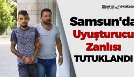 Samsun'da Uyuşturucu Zanlısı Tutuklandı !