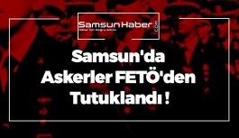 Samsun'da Salınan Askerler FETÖ'den Tekrar Tutuklandı !