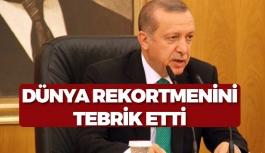 Dünya Rekortmenine Erdoğan'dan Tebrik