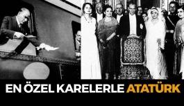 En Özel Karelerle Atatürk