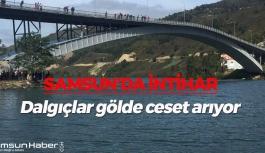Samsun'da İntihar! Dalgıçlar Gölde Ceset Arıyor