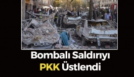 Bombalı Saldırıyı PKK Üstlendi