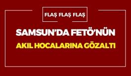 Samsun'da FETÖ'nün Sohbet Hocalarına Gözaltı