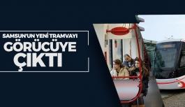 Samsun'un Yeni Tramvayı Seferde