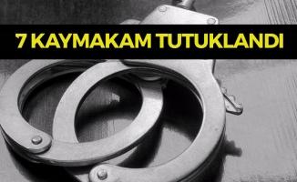 7 Kaymakam FETÖ'den Tutuklandı