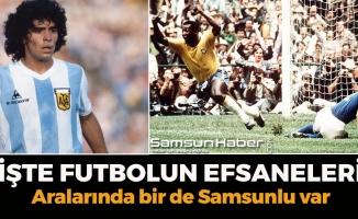 Futbolun Efsanelerinde Samsun'dan Bir İsim