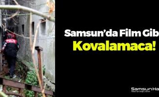 Samsun'da Film Gibi Kovalamaca