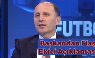 Trabzonspor Başkanı Usta'dan Flaş Ekici Açıklaması